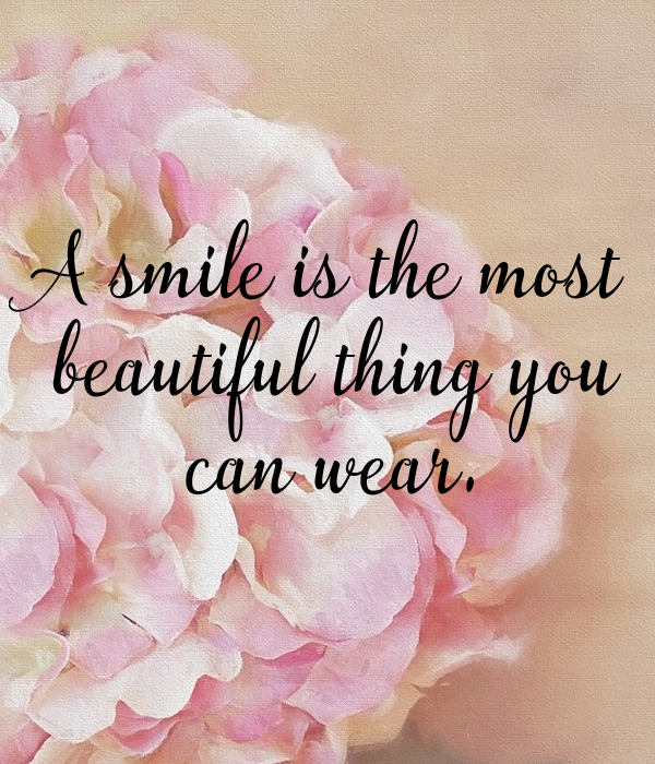 A Smile is the most beautiful thing